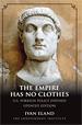 The Empire Has No Clothes